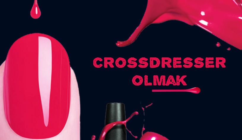 crossdresser olmak